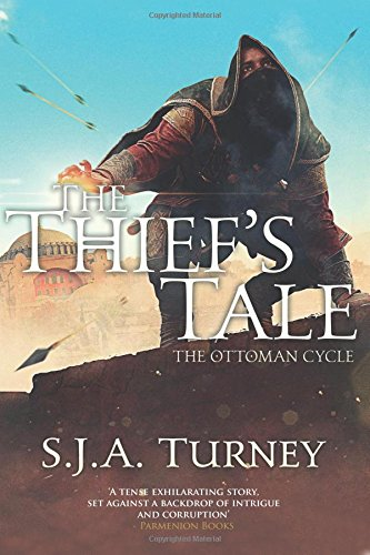 The Thief's Tale By S J a Turney