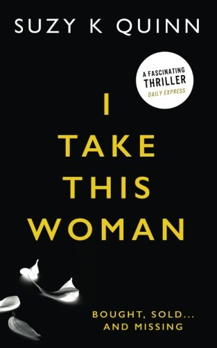 I Take This Woman By S Quinn