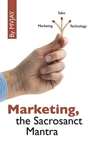 Marketing, the Sacrosanct Mantra By Mvjay