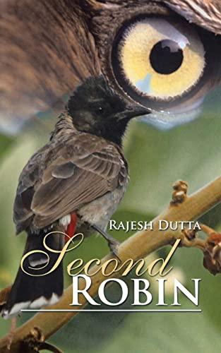 Second Robin By Rajesh Dutta
