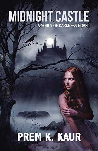 Midnight Castle By Prem K Kaur