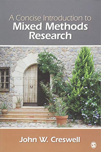 A Concise  Introduction to Mixed Methods Research by John W. Creswell