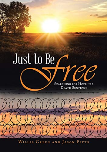 Just to Be Free By Willie Green