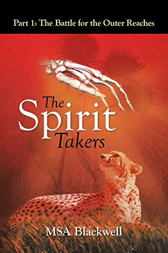 The Spirit Takers By Msa Blackwell