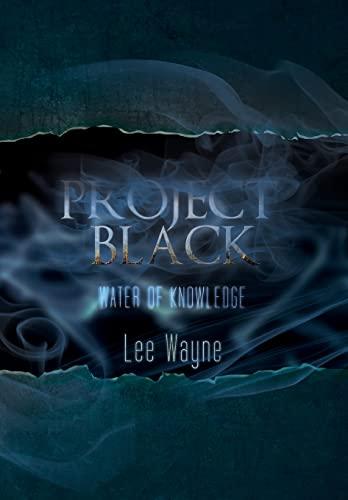 Project Black By Lee Wayne