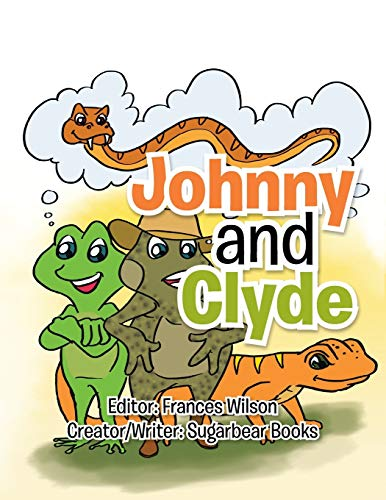 Johnny and Clyde By Sugarbear Books