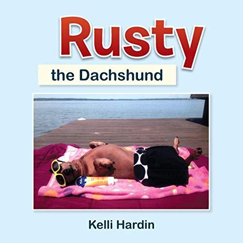 Rusty the Dachshund By Kelli Hardin