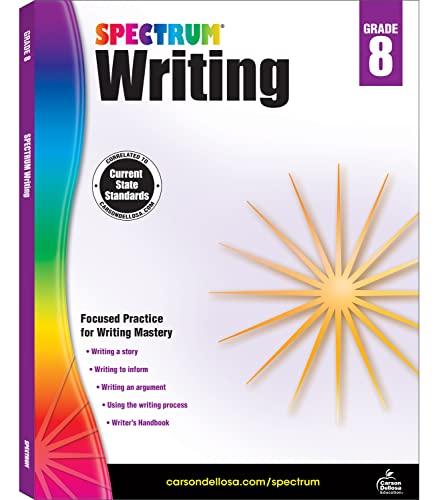 Spectrum Writing, Grade 8 By Spectrum