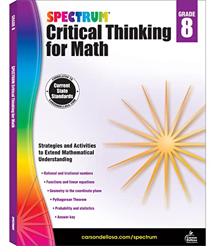 Spectrum Critical Thinking for Math, Grade 8 By Spectrum