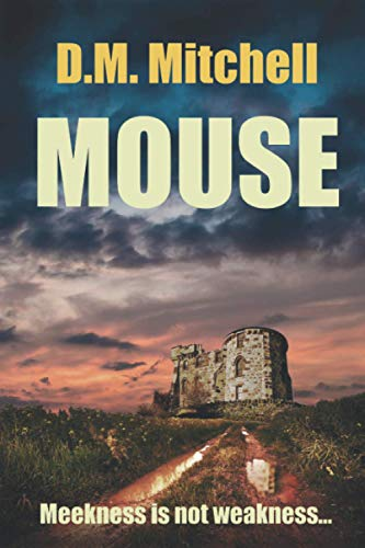 Mouse By D M Mitchell
