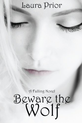 Beware the Wolf By Laura Prior