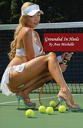 Grounded In Heels By Ann Michelle