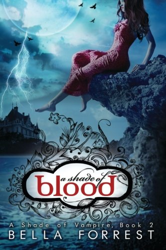 A Shade of Blood By Bella Forrest