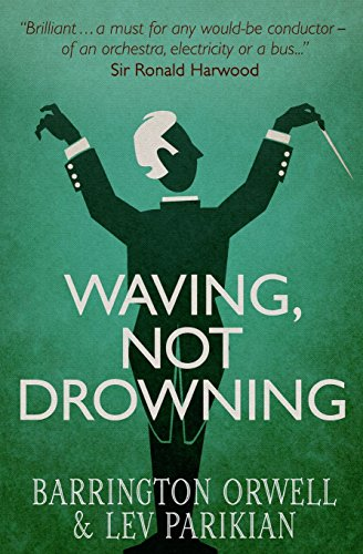 Waving, Not Drowning By Barrington Orwell