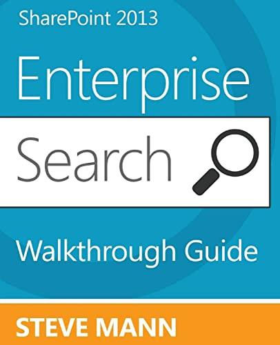 Sharepoint 2013 Enterprise Search Walkthrough Guide By Steven Mann