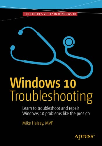 Windows 10 Troubleshooting (Windows Troubleshooting Series) By Mike Halsey