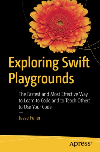 Exploring Swift Playgrounds By Jesse Feiler