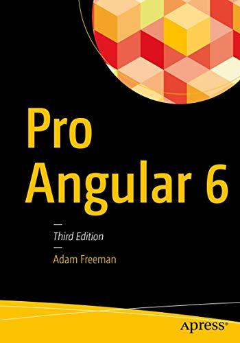 Pro Angular 6 By Adam Freeman