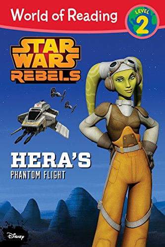 Star Wars Rebels: Hera's Phantom Flight By Elizabeth Schaefer