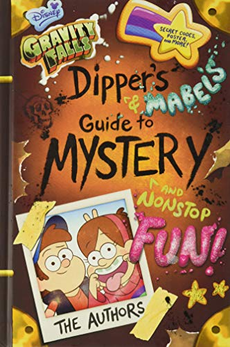 Gravity Falls Dipper's and Mabel's Guide to Mystery and Nonstop Fun! von Rob Renzetti