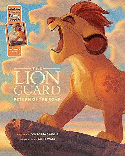 Lion Guard, the Return of the Roar By Disney Books