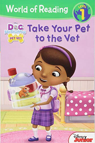 Doc McStuffins Take Your Pet to the Vet By Disney Books