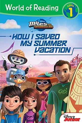 Miles from Tomorrowland: How I Saved My Summer Vacation By Disney Books