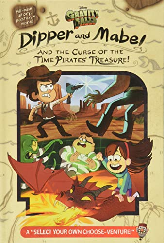 Gravity Falls: Dipper and Mabel and the Curse of the Time Pirates' Treasure! von Jeffrey Rowe