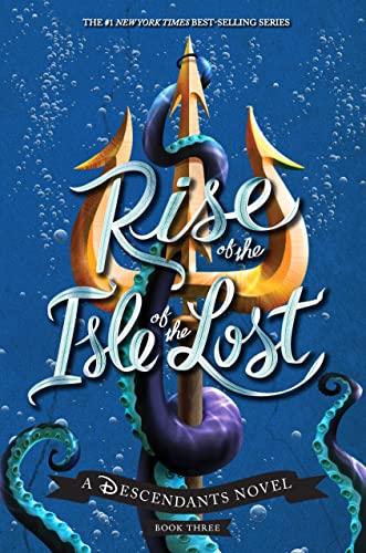 Rise of the Isle of the Lost von Melissa de la Cruz