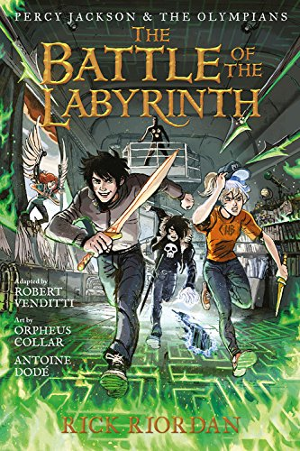 Percy Jackson and the Olympians: The Battle of the Labyrinth By Rick Riordan
