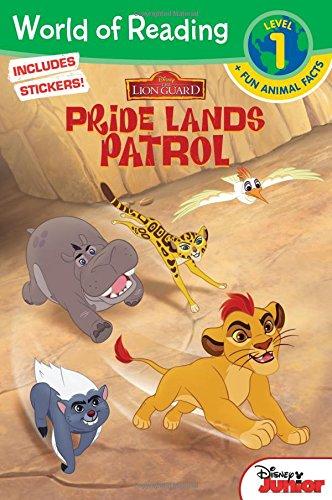 The Lion Guard: Pride Lands Patrol By Disney Books