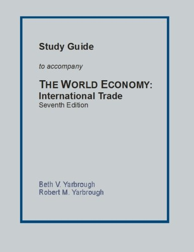 Study Guide to Accompany the World Economy By Beth V Yarbrough