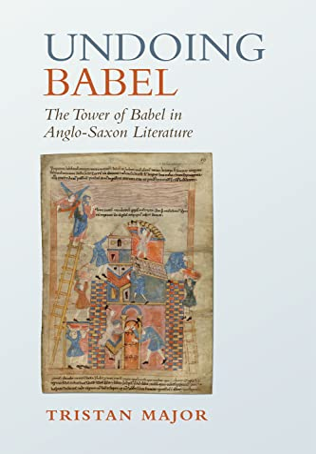 Undoing Babel By Tristan Major