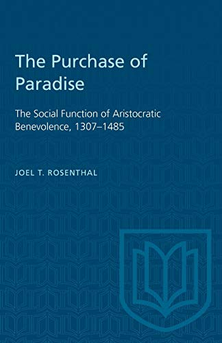 The Purchase of Paradise By Joel T Rosenthal