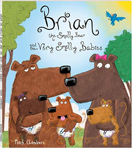 Mark Chambers Brian the Very Smelly Bear and the Very Smelly Babies