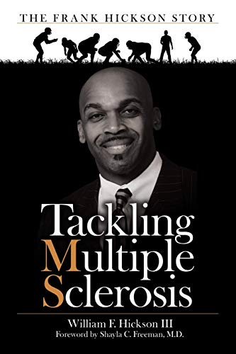Tackling Multiple Sclerosis By Shayla C Freeman M D
