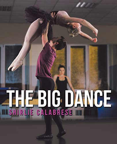 The Big Dance By Shirlie Calabrese
