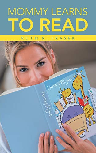 Mommy Learns to Read By Ruth Fraser