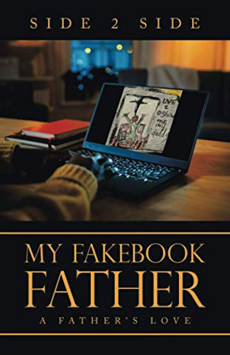My Fakebook Father By Side 2 Side