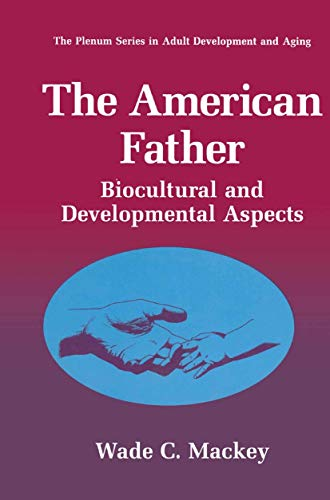 The American Father By Wade C. Mackey