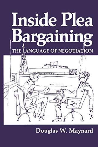 Inside Plea Bargaining By D.W. Maynard