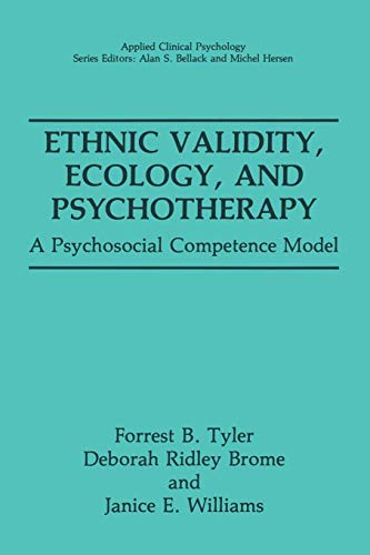 Ethnic Validity, Ecology, and Psychotherapy By Forrest B. Tyler
