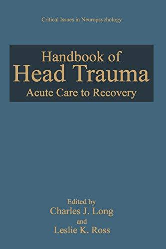Handbook of Head Trauma By Charles J. Long