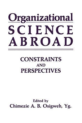 Organizational Science Abroad By C.A.B., Yg. Osigweh
