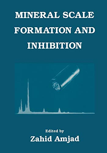 Mineral Scale Formation and Inhibition By Z. Amjad
