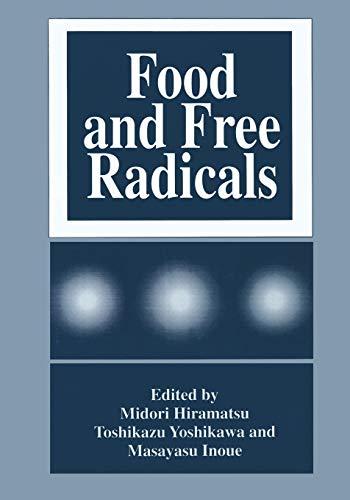 Food and Free Radicals By Midori Hiramatsu