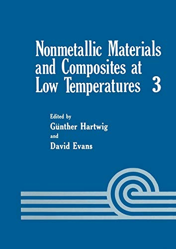 Nonmetallic Materials and Composites at Low Temperatures By Gunther Hartwig