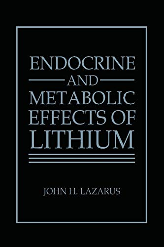 Endocrine and Metabolic Effects of Lithium By J. H. Lazarus