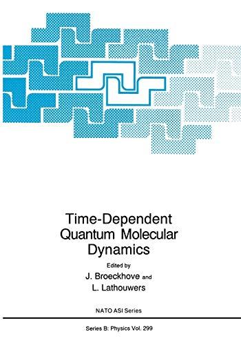Time-Dependent Quantum Molecular Dynamics By J. Broeckhove