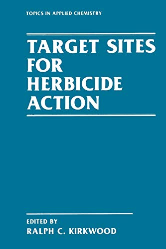 Target Sites for Herbicide Action By R. Kirkwood